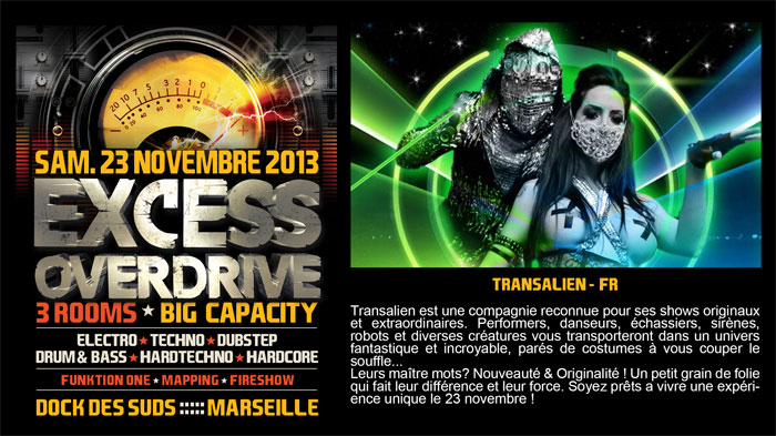 23/11/13-Excess Overdrive @ Marseille - 3ROOMS/ ELECTRO ► TECHNO ► DUBSTEP ► DRUM&BASS ►HARDTECHNO ► HARDCORE 10-transalien-bis700x393