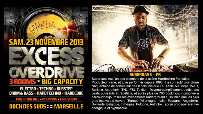 23/11/13-Excess Overdrive @ Marseille - 3ROOMS/ ELECTRO ► TECHNO ► DUBSTEP ► DRUM&BASS ►HARDTECHNO ► HARDCORE 11-suburbass700x393