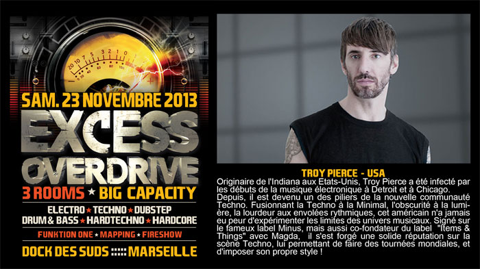 23/11/13-Excess Overdrive @ Marseille - 3ROOMS/ ELECTRO ► TECHNO ► DUBSTEP ► DRUM&BASS ►HARDTECHNO ► HARDCORE 12-troy700x393
