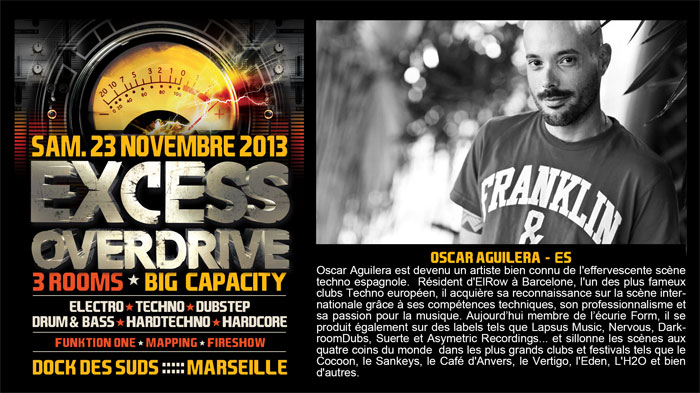 23/11/13-Excess Overdrive @ Marseille - 3ROOMS/ ELECTRO ► TECHNO ► DUBSTEP ► DRUM&BASS ►HARDTECHNO ► HARDCORE 14-oscar-aguilera700x393