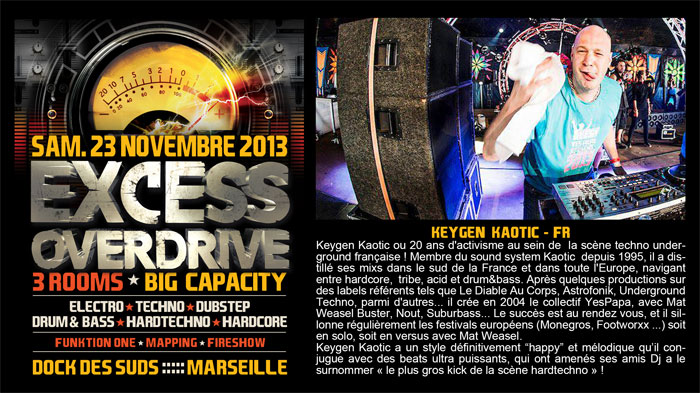 23/11/13-Excess Overdrive @ Marseille - 3ROOMS/ ELECTRO ► TECHNO ► DUBSTEP ► DRUM&BASS ►HARDTECHNO ► HARDCORE 15-Keygen-Kaotic700x393