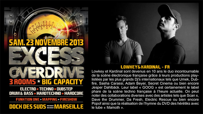 23/11/13-Excess Overdrive @ Marseille - 3ROOMS/ ELECTRO ► TECHNO ► DUBSTEP ► DRUM&BASS ►HARDTECHNO ► HARDCORE 17-lowkey700x393