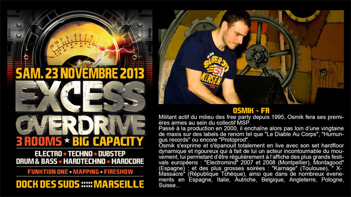 23/11/13-Excess Overdrive @ Marseille - 3ROOMS/ ELECTRO ► TECHNO ► DUBSTEP ► DRUM&BASS ►HARDTECHNO ► HARDCORE 18-osmik700x393