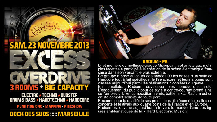 23/11/13-Excess Overdrive @ Marseille - 3ROOMS/ ELECTRO ► TECHNO ► DUBSTEP ► DRUM&BASS ►HARDTECHNO ► HARDCORE 3-Radiuml700x393