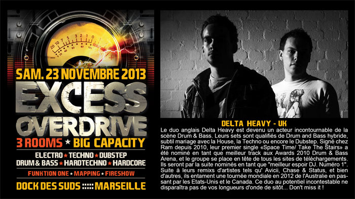 23/11/13-Excess Overdrive @ Marseille - 3ROOMS/ ELECTRO ► TECHNO ► DUBSTEP ► DRUM&BASS ►HARDTECHNO ► HARDCORE 4--DELTA-HEAVY700x33