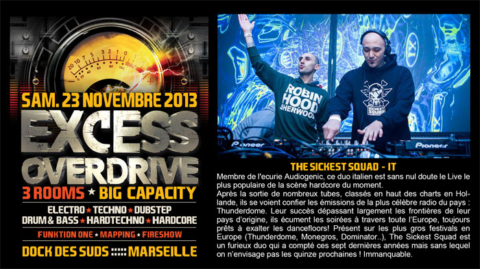 23/11/13-Excess Overdrive @ Marseille - 3ROOMS/ ELECTRO ► TECHNO ► DUBSTEP ► DRUM&BASS ►HARDTECHNO ► HARDCORE 6-TSS-700x393