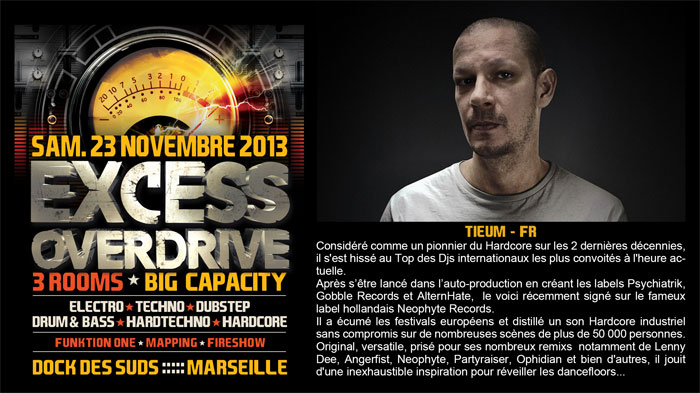 23/11/13-Excess Overdrive @ Marseille - 3ROOMS/ ELECTRO ► TECHNO ► DUBSTEP ► DRUM&BASS ►HARDTECHNO ► HARDCORE 8-tieum-700x393