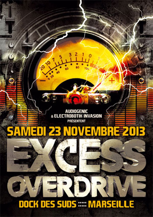 23/11/13-Excess Overdrive @ Marseille - 3ROOMS/ ELECTRO ► TECHNO ► DUBSTEP ► DRUM&BASS ►HARDTECHNO ► HARDCORE F-23-11-13-Marseille500x706