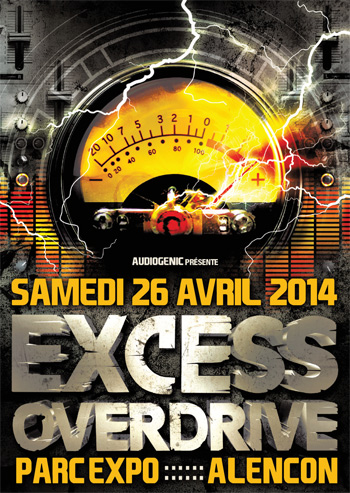 26/04/2014 - Alencon - EXCESS OVERDRIVE w/ Radium an F13-2-Techno-ExcessOverdrive