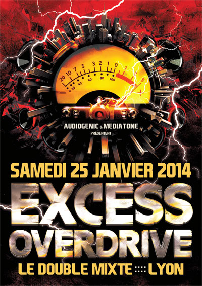 25/01/2014 EXCESS OVERDRIVE@Lyon w/ Radium, The Siquest Squad… F6-HC-ExcessOverdrive-LYON1