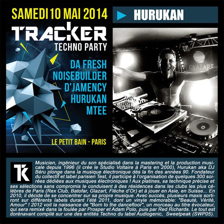 10/05/2014 Tracker : Techno Party w/Noisebuilder, Da Fresh, D'Jamency HURUKAN750