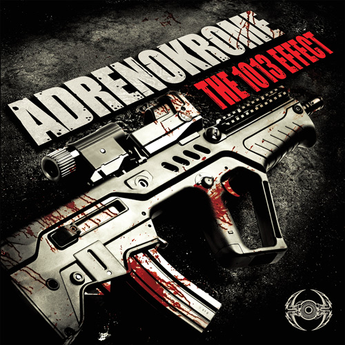 "ADRENOKROME ""The 1013 Effect"" [Frenchcore] NRTX52-BE-500--500"