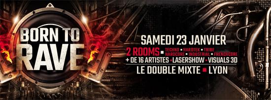 23/01/16 - BORN TO RAVE - LE DOUBLE MIXTE - LYON - 2 ROOMS - HARD BEATS  Visuel-forum-Lyon