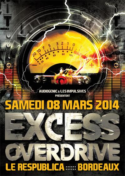08/03/2014 - Bordeaux- EXCESS OVERDRIVE - w/ Radium, Micropoint, Protonica… Bordeaux