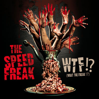 THE SPEED FREAK  // Nouvel album : WTF !? > Dans les bacs ! The-speed-freak-WTF-cover400
